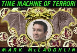 Time Machine of Terror!